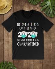 Mothers Day The One Where I Was Quarantined Classic T-Shirt lifestyle-mens-crewneck-front-18