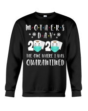 Mothers Day The One Where I Was Quarantined Crewneck Sweatshirt thumbnail