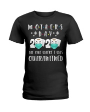 Mothers Day The One Where I Was Quarantined Ladies T-Shirt thumbnail