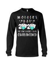 Mothers Day The One Where I Was Quarantined Long Sleeve Tee thumbnail
