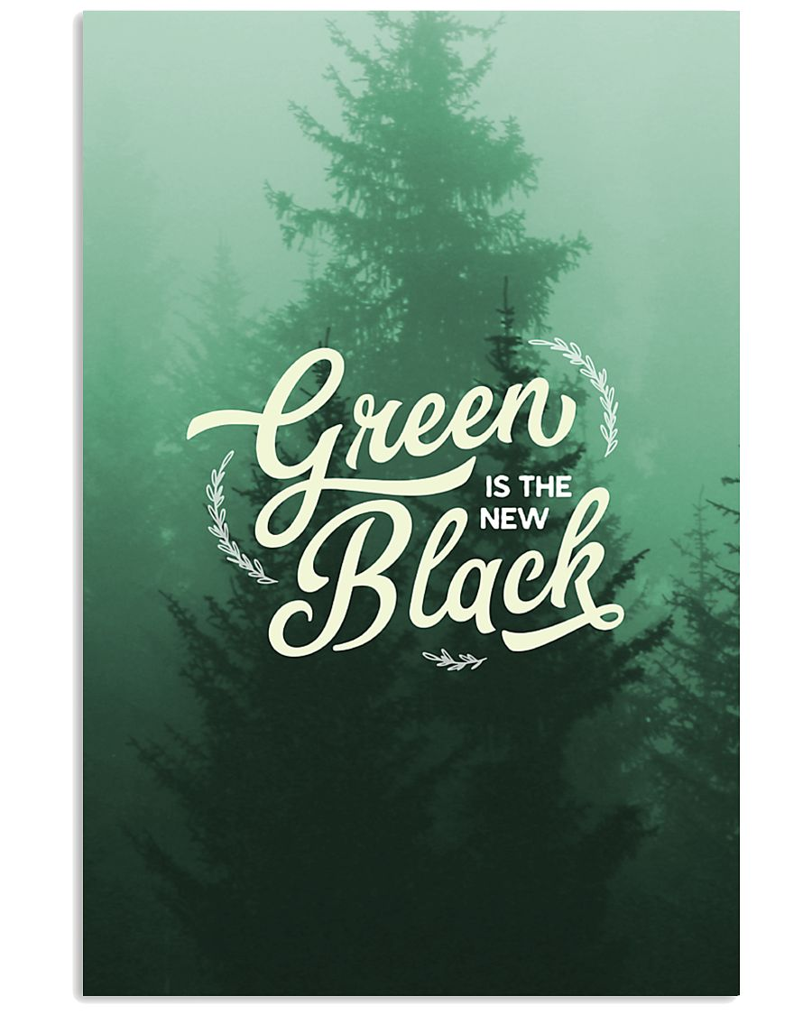 Green is the New Black 16x24 Poster