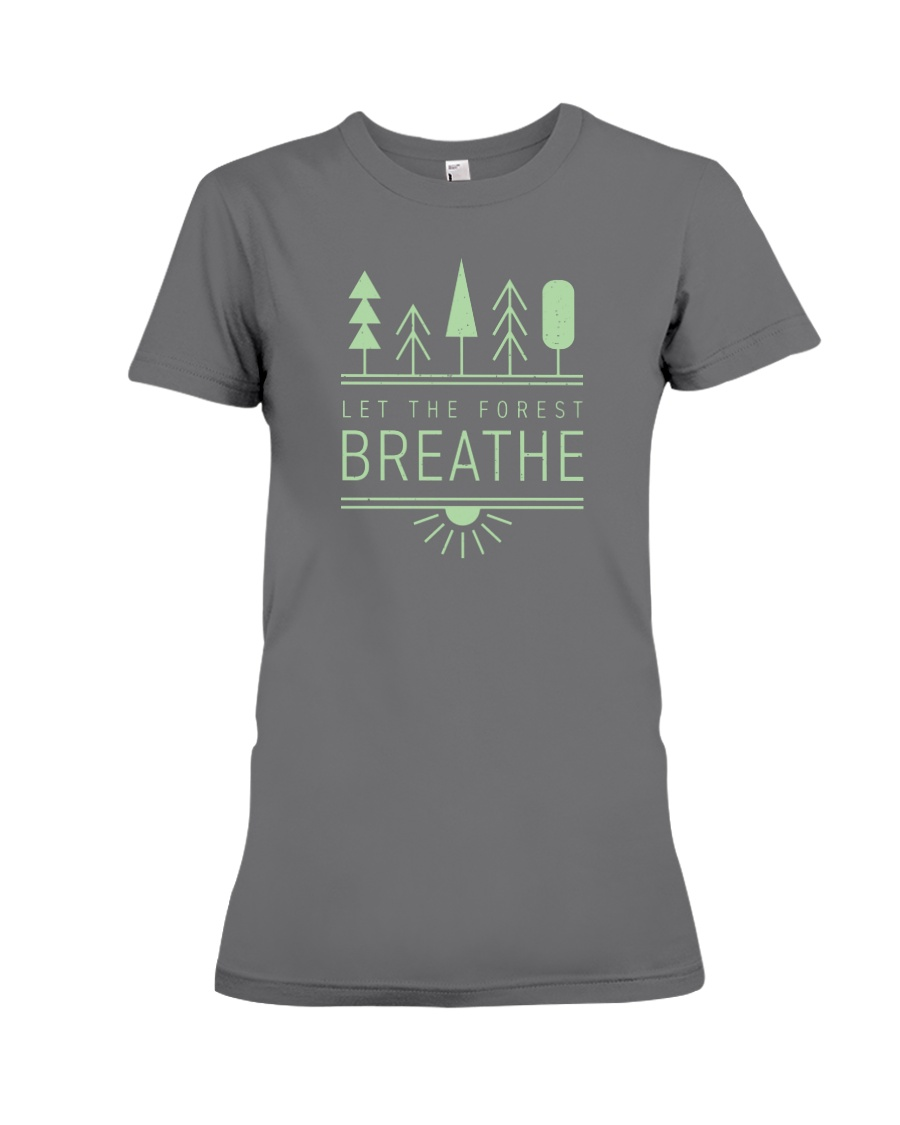 Let the Forest Breath Premium Fit Ladies Tee