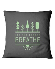 Let the Forest Breath Square Pillowcase thumbnail