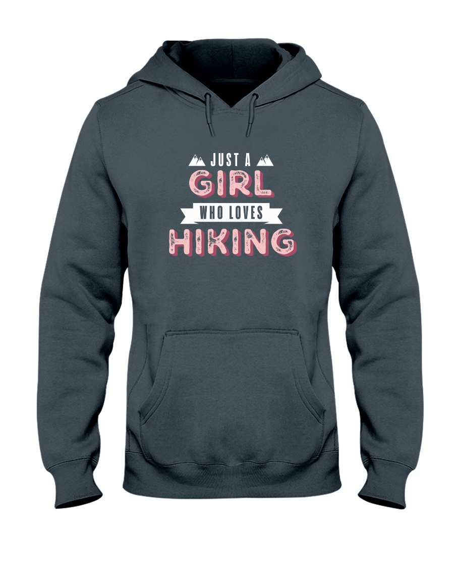 Just a Girl Who Loves Hiking Hooded Sweatshirt