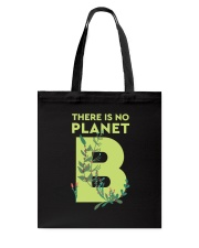 There is no Planet B Tote Bag thumbnail