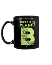 There is no Planet B Mug back