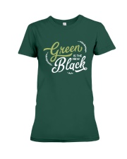 Green is the New Black - White Version Premium Fit Ladies Tee thumbnail