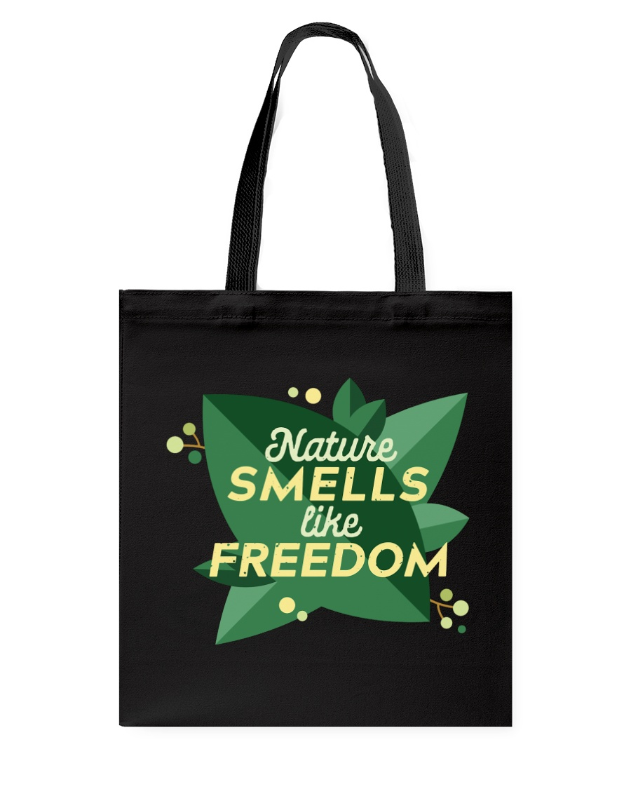 Nature Smells Like Freedom Tote Bag