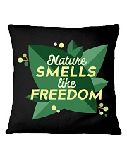 Nature Smells Like Freedom Square Pillowcase thumbnail