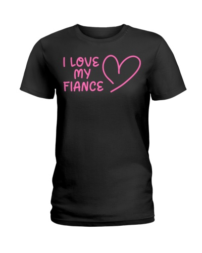 I LOVE MY FIANCE PINK