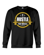 Hustle For That Muscle - Motivation Gym Training Crewneck Sweatshirt thumbnail