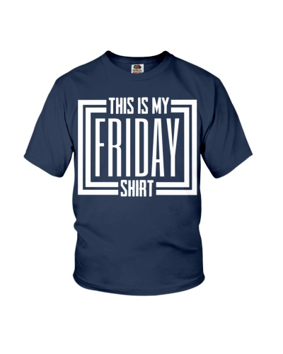 This is My Friday Shirt - Weekend Vibes