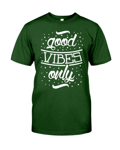 Good Vibes ONLY - Happiness and Optimism