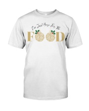 I'm Just Here For The Food - Love Food Classic T-Shirt thumbnail