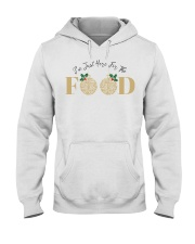 I'm Just Here For The Food - Love Food Hooded Sweatshirt thumbnail