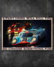 Sport car racing everything will kill you poster 17x11 Poster poster-landscape-17x11-lifestyle-12