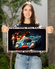 Sport car racing everything will kill you poster 17x11 Poster poster-landscape-17x11-lifestyle-19