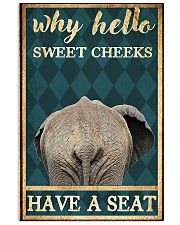 Elephant why hello sweet cheeks have a seat poster 11x17 Poster front