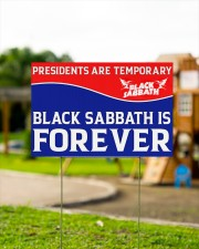 Presidents are temporary black sabbath is forever  18x12 Yard Sign aos-yard-sign-18x12-lifestyle-front-12