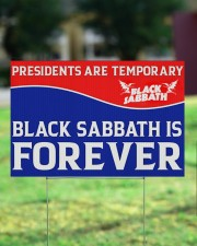 Presidents are temporary black sabbath is forever  18x12 Yard Sign aos-yard-sign-18x12-lifestyle-front-16