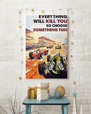 Car racing everything will kill you poster 11x17 Poster lifestyle-holiday-poster-3