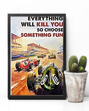 Car racing everything will kill you poster 11x17 Poster lifestyle-poster-8