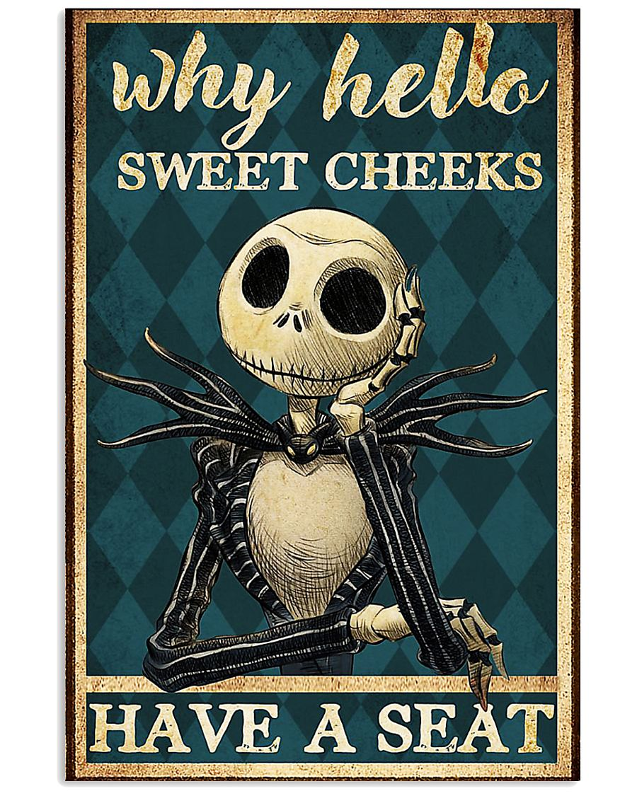 Jack why hello sweet cheeks have a seat poster 11x17 Poster