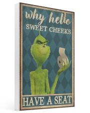 Why hello sweet cheeks have a seat poster 16x24 Gallery Wrapped Canvas Prints thumbnail