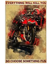 Ducati everything will kill you so poster 11x17 Poster front