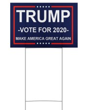 Trump vote for 2020 make america great again 18x12 Yard Sign back