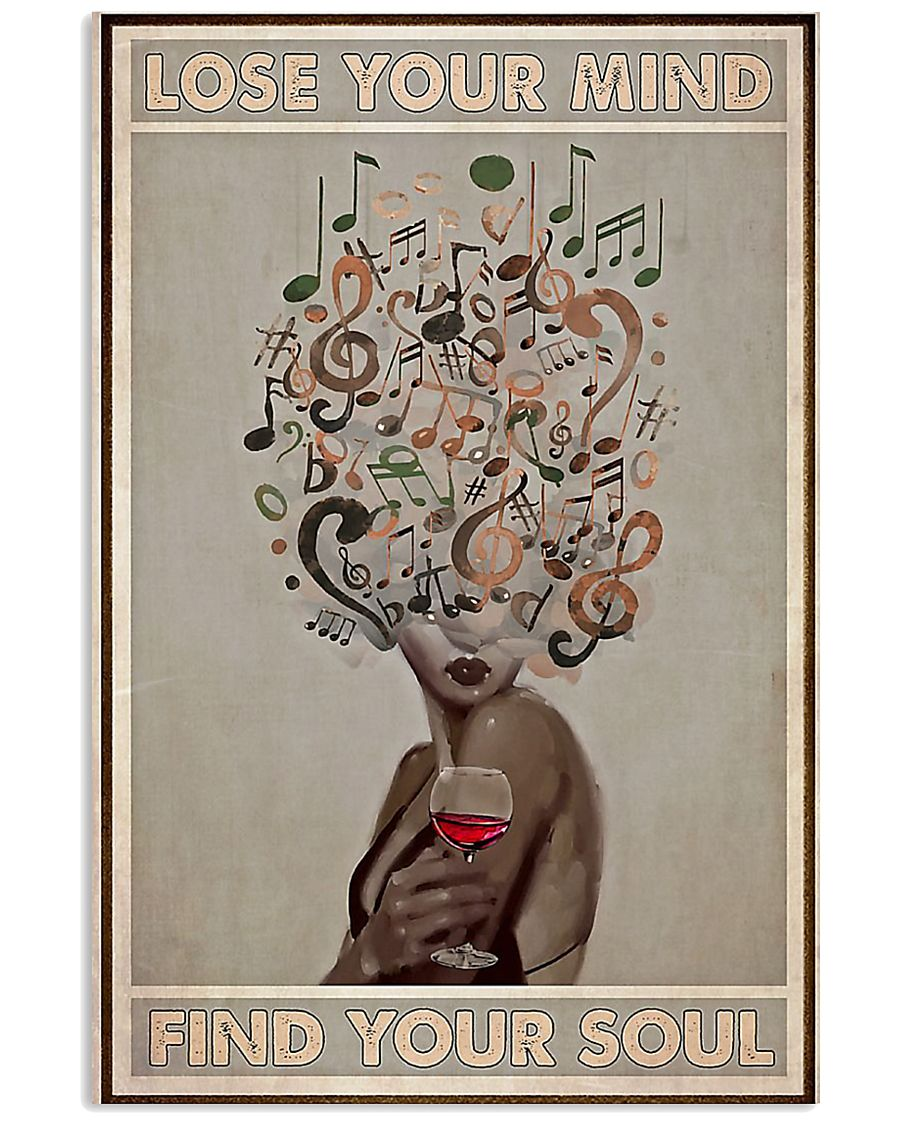 Vinyl Wine Lose Your Mind Find Your Soul Poster 11x17 Poster