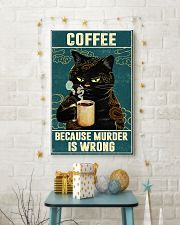 Cat coffee because murder is wrong poster 11x17 Poster lifestyle-holiday-poster-3