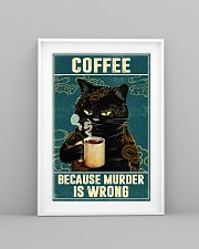 Cat coffee because murder is wrong poster 11x17 Poster lifestyle-poster-5
