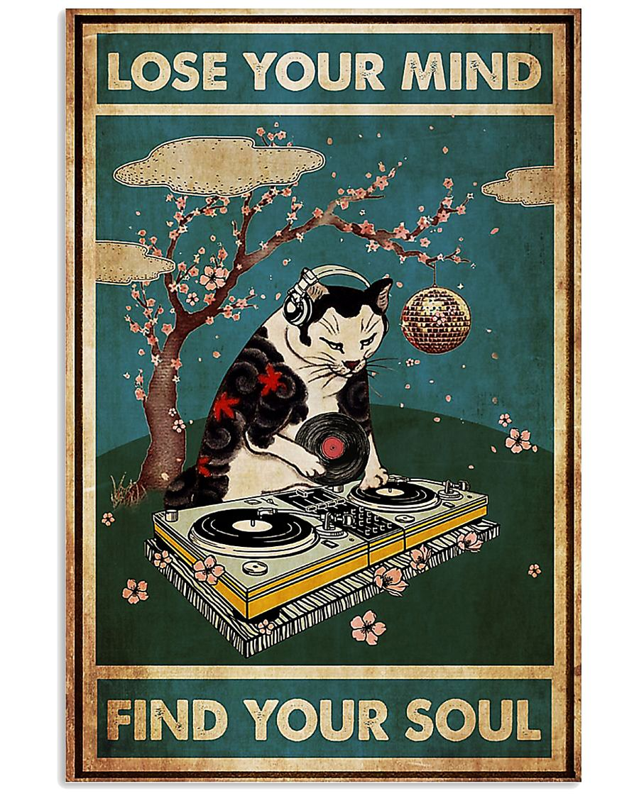 Cat dj lose your mind find your soul poster 11x17 Poster