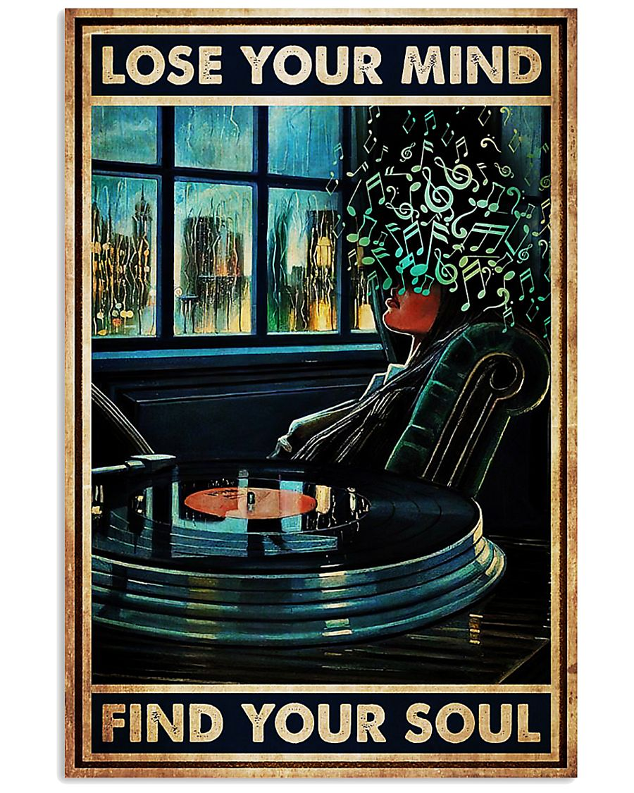 Vinyl lose your mind find your soul poster 11x17 Poster