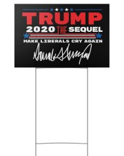Trump the sequel signature yard sign 18x12 Yard Sign back