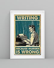 Writing because murder is wrong poster 11x17 Poster lifestyle-poster-5