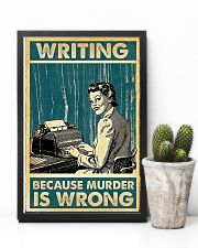 Writing because murder is wrong poster 11x17 Poster lifestyle-poster-8