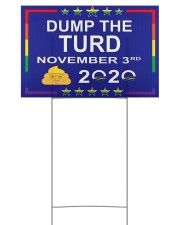 Dump the turd november 3rd yard signs 18x12 Yard Sign back