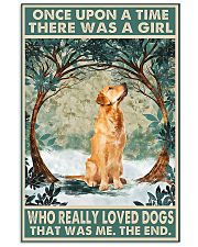 Golden retriever There was a girl who really loved 11x17 Poster front