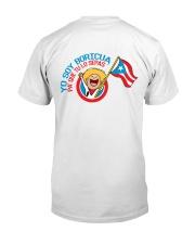 Yo Soy Boricua Pa' Que Tu Lo Sepas Classic T-Shirt back