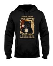 I HATE EVERYONE AFTER COFFEE I FEEL GOOD  Hooded Sweatshirt thumbnail