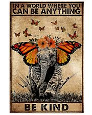 IN A WORLD WHERE YOU CAN BE ANYTHING BE FIND 11x17 Poster front