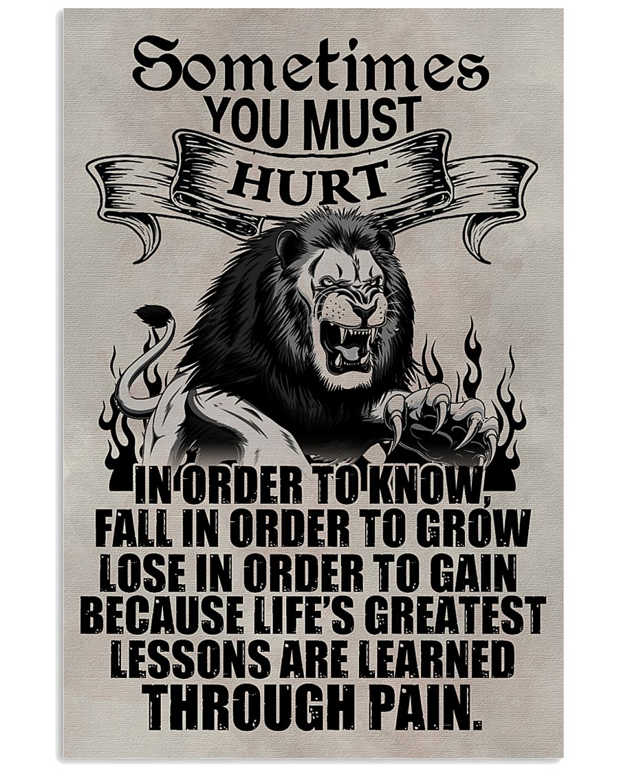 LION - SOMETIMES YOU MUST HURT 16x24 Poster