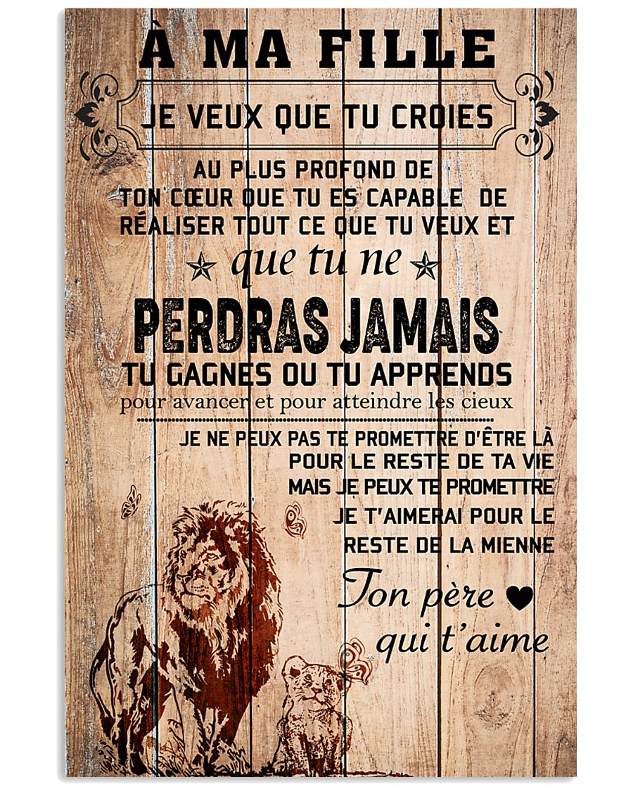 lion poster-to daughter-never lose french vs1 11x17 Poster