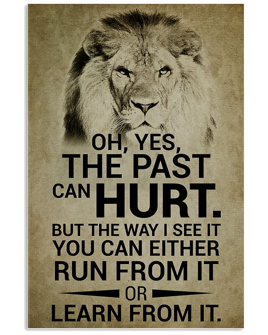 LION - OH YES THE PAST CAN HURT 16x24 Poster