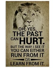 LION - OH YES THE PAST CAN HURT 16x24 Poster front