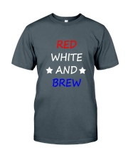 RED WHITE AND BREW T-Shirt Classic T-Shirt front