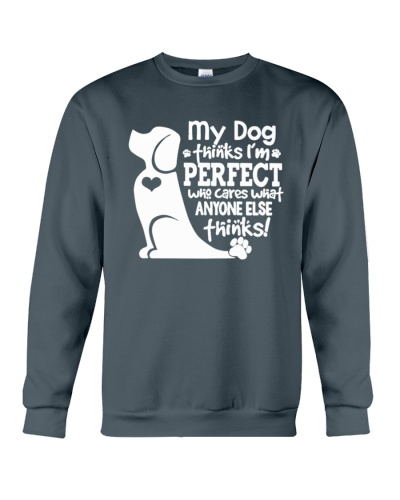 My Dog thinks I am perfect