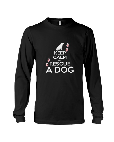 Keep calm and rescue a dog